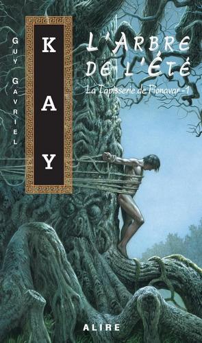 L'Arbre de l'été de Guy Gavriel Kay